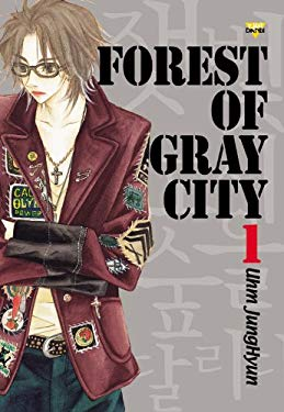 Forest of Gray City: Volume 1
