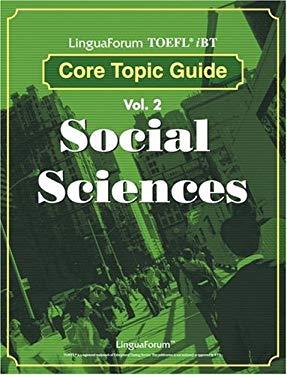 LinguaForum TOEFL iBT Core Topic Guide Vol. 2: Social Sciences 9788955630862