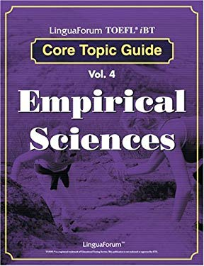 Linguaforum TOEFL iBT Core Topic Guide, Volume 4: Empirical Sciences 9788955631081