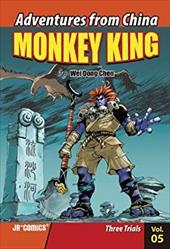 Monkey King, Volume 5: Three Trials 18476938