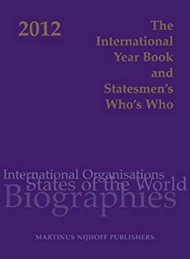 The International Year Book and Statesmen's Who's Who 2012 9789004194861