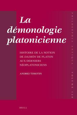 La D Monologie Platonicienne: Histoire de La Notion de