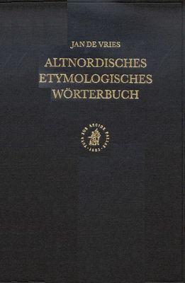 Altnordisches Etymologisches Worterbuch 9789004054363