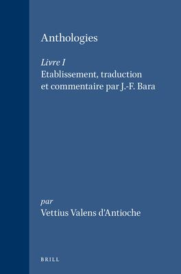 Anthologies, Livre I 9789004086432