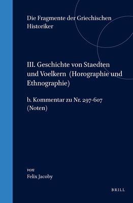 B. Autoren Uber Einzelnde Stadte (Lander). Kommentar Zu NR. 297-607. (Noten) 9789004011137