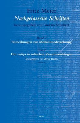Bemerkungen Zur Mohammedverehrung, Band I Teil 2: Die Tasliya in Sufischen Zusammenhangen 9789004132085