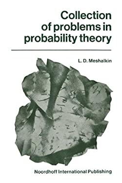 Collection of Problems in Probability Theory