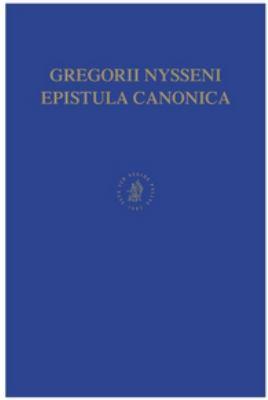 Contra Eunomium Libri I Et II: Pars Prior: Libri I Et II (Vulgo I Et XII B) 9789004030077