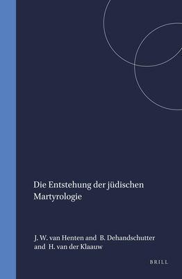 Die Entstehung Der Judischen Martyrologie 9789004089785