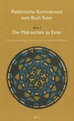 Die Midraschim Zu Ester 9789004119895