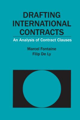 Drafting International Contracts: An Analysis of Contract Clauses 9789004176799