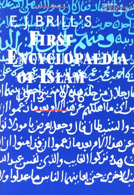 Encyclopaedia of Islam 1913-1936, E.J. Brill's First