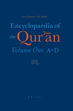 Encyclopaedia of the Qur'ān: Volume One (A-D) 9789004114654