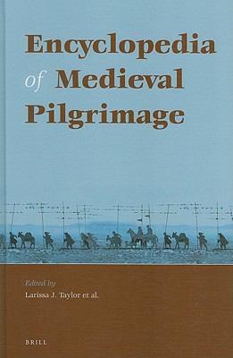 Encyclopedia of Medieval Pilgrimage 9789004181298