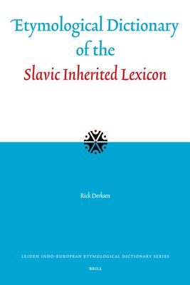 Etymological Dictionary of the Slavic Inherited Lexicon