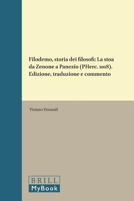 Filodemo, Storia Dei Filosofi: La Stoa Da Zenone a Panezio (PHerc. 1018)