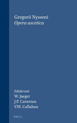 Gregorii Nysseni Opera Ascetica 9789004081888