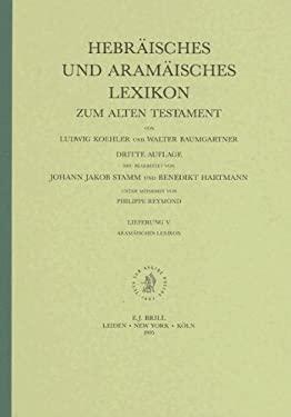 Hebraisches Und Aramaisches Lexikon: Zum Alten Testament 9789004098039