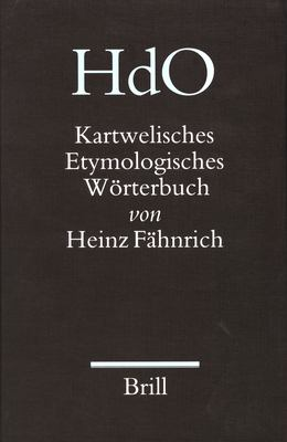 Kartwelisches Etymologisches Worterbuch 9789004161092