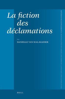 La Fiction Des Declamations 9789004156722