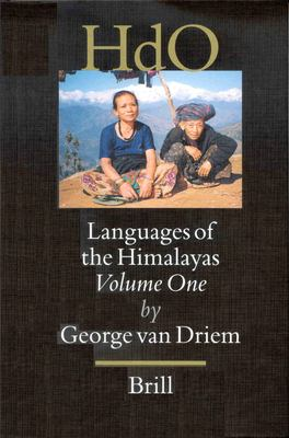 Languages of the Himalayas: An Ethnolinguistic Handbook of the Greater Himalayan Region Containing an Introduction to the Symbio