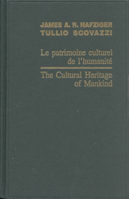 Le Patrimoine Culturel de L'Humanite/The Cultural Heritage Of Mankind
