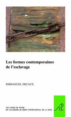 Les Formes Contemporaines de L'Esclavage 9789004179080