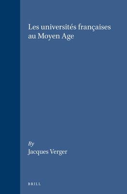 Les Universites Francaises Au Moyen Age 9789004103122