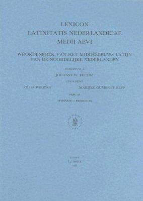 Lexicon Latinitatis Nederlandicae Medii Aevi, Fascicle 43: Woordenboek Van Het Middeleeuws Latijn Van de Noordelijke Nederlanden 9789004102866