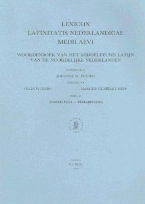Lexicon Latinitatis Nederlandicae Medii Aevi, Fascicle 44: Woordenboek Van Het Middeleeuws Latijn Van de Noordelijke Nederlanden 9789004104112