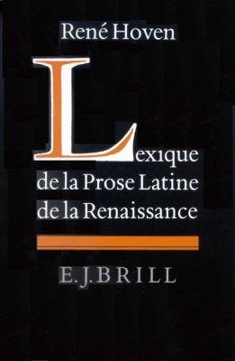 Lexique de La Prose Latine de La Renaissance: 9789004096561