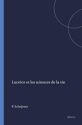 Lucrece Et les Sciences de la Vie 9789004102309