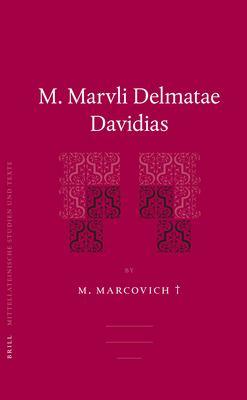 M. Marvli Delmatae Davidias 9789004149632