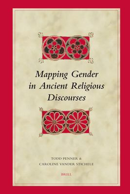 Mapping Gender in Ancient Religious Discourses