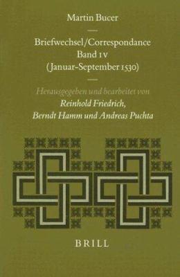 Martin Bucer: Briefwechsel Correspondance, Volume 4: (Januar-September 1530) 9789004116207