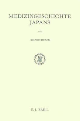 Medizingeschichte Japans 9789004088153