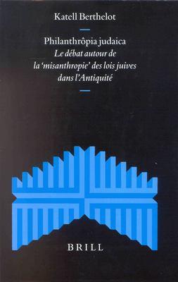 Philanthrtpia Judaica Philanthrtpia Judaica: Le Dibat Autour de La
