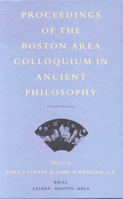 Proceedings of the Boston Area Colloquium in Ancient Philosophy - Cleary, John J. / Gurtler, Gary M.