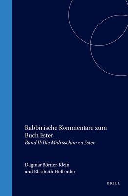 Rabbinische Kommentare Zum Buch Ester: Volume 1; Der Traktat Megilla 9789004119888