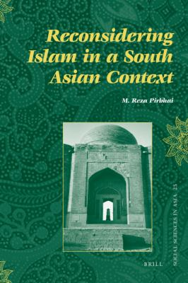 Reconsidering Islam in a South Asian Context 9789004177581
