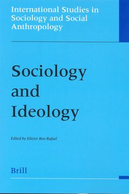 Sociology and Ideology Sociology and Ideology: