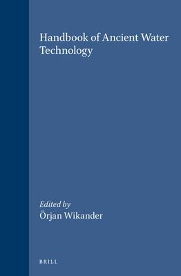 Technology and Change in History, Handbook of Ancient Water Technology