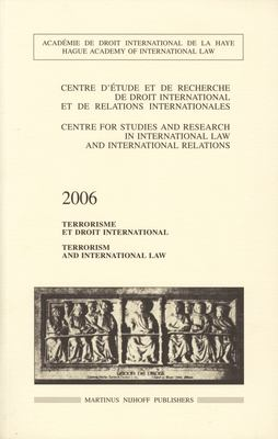 Terrorism and International Law/Terrorisme Et Droit International 9789004161085