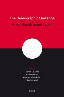 The Demographic Challenge: A Handbook about Japan 9789004154773