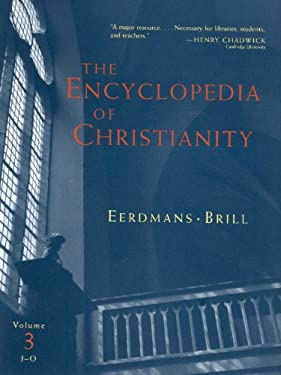 The Encyclopedia of Christianity, Volume 3: J-O