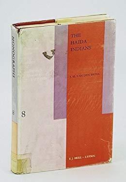 The Haida Indians: Cultural Change Mainly Between 1876-1970 - Brink, J. H. / Van Denbrink, J. H.