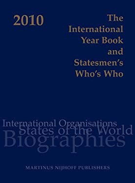 The International Year Book and Statesmen's Who's Who 2010 9789004176874