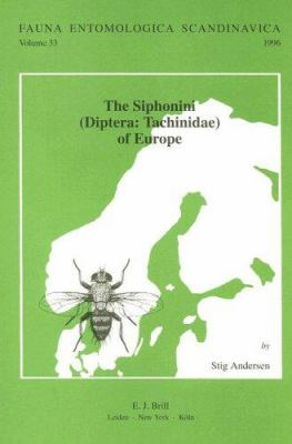 The Siphonini (Diptera: Tachinidae) of Europe - Andersen, Stig