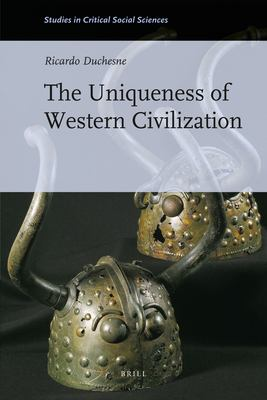 The Uniqueness of Western Civilization 9789004192485
