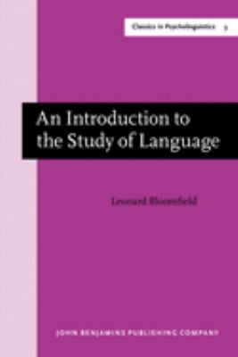 An Introduction to the Study of Language: New edition (Classics in Psycholinguistics)
